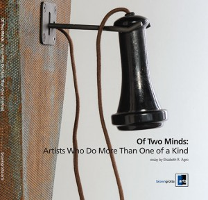 Of Two Minds: Artists Who Do More Than One of a Kind Exhibition Catalog Cover