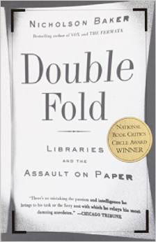 Double.Fold.Libraries.and.the.Assault.on.Paper