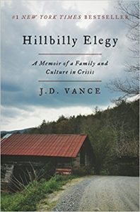 Book: Hillbilly Elegy: A Memoir of a Family and Culture in Crisis