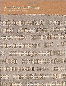 Book Make Great Gifts: Anni Albers On Weaving