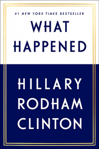 Book: What Happened Hillary Rodham Clinton